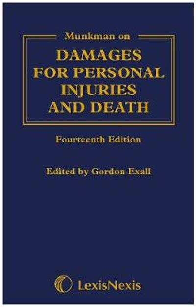 Munkman Damages For Personal Injuries and Death - Gordon Exall
