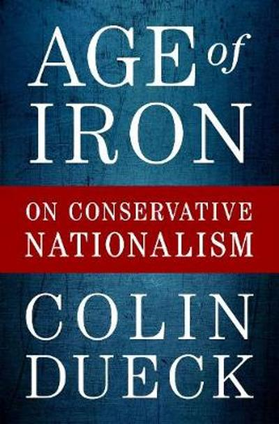 Age of Iron - Colin Dueck