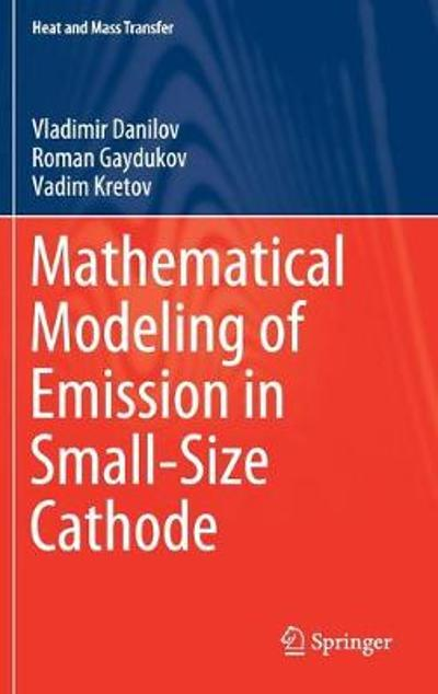 Mathematical Modeling of Emission in Small-Size Cathode - Vladimir Danilov