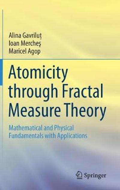Atomicity through Fractal Measure Theory - Alina Gavrilut
