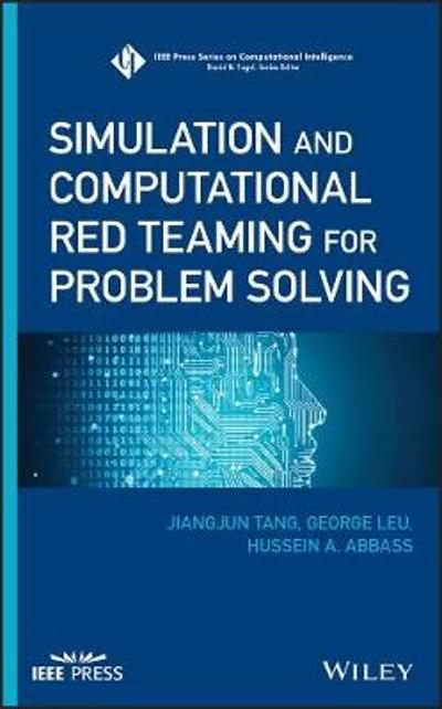 Simulation and Computational Red Teaming for Problem Solving - Jiangjun Tang