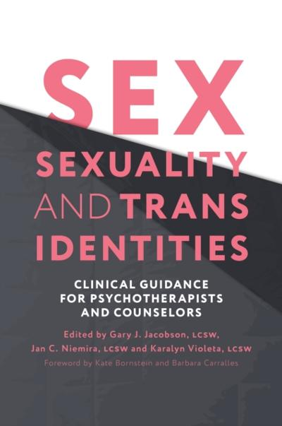 Sex, Sexuality, and Trans Identities - Jan C. Niemira