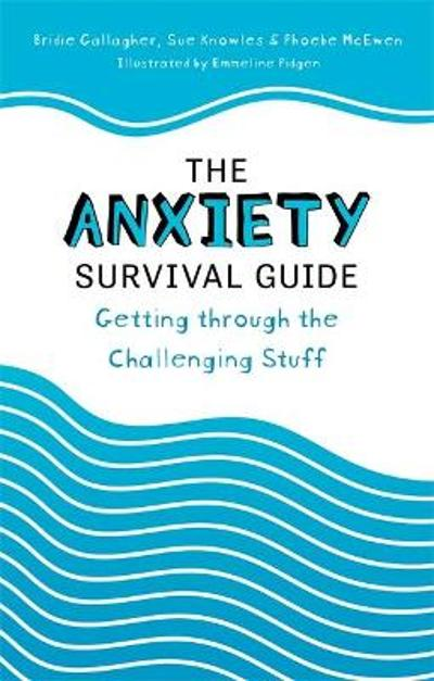 Anxiety Survival Guide - Bridie Gallagher