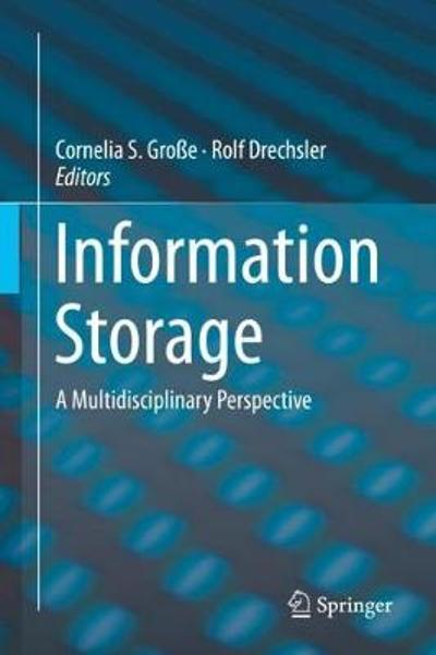 Information Storage - Cornelia S. Grosse