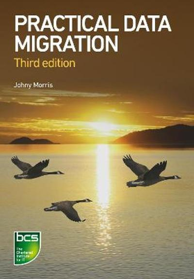 Practical Data Migration - Johny Morris