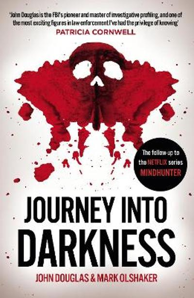 Journey Into Darkness - John Douglas