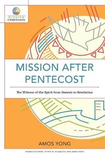 Mission after Pentecost - Amos Yong