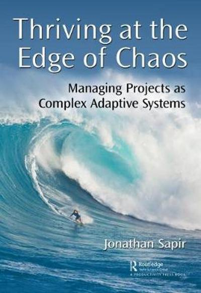 Thriving at the Edge of Chaos - Jonathan Sapir