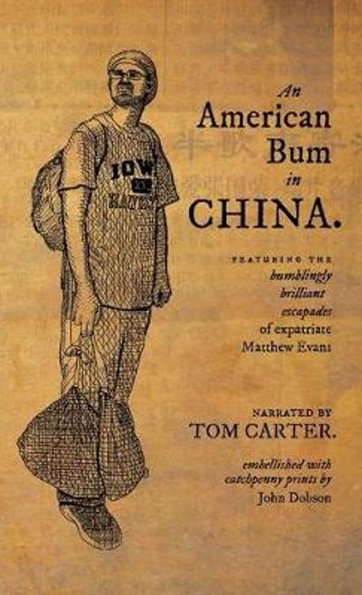 An American Bum in China - Tom Carter