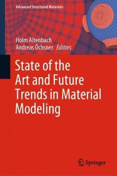 State of the Art and Future Trends in Material Modeling - Holm Altenbach