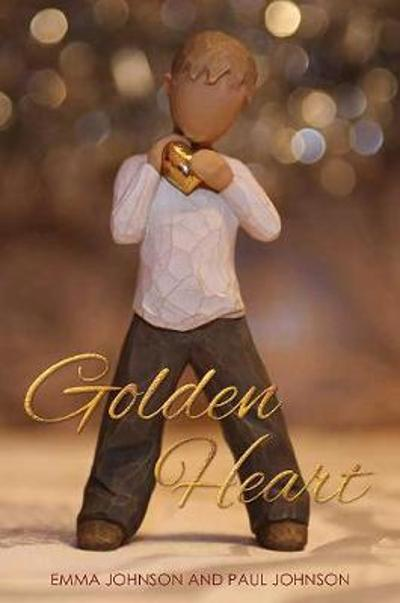 Golden Heart - Emma Johnson and Paul Johnson
