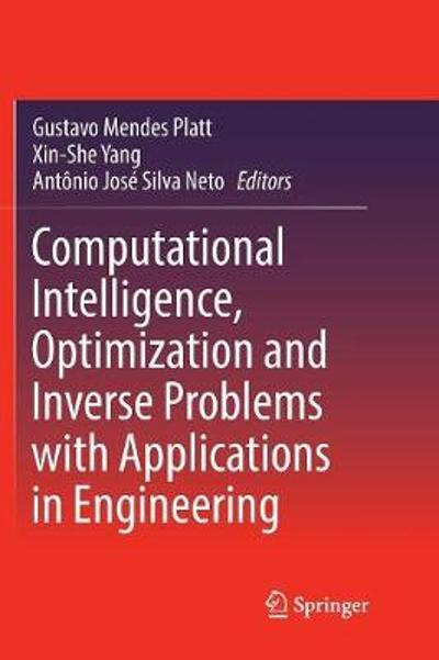 Computational Intelligence, Optimization and Inverse Problems with Applications in Engineering - Gustavo Mendes Platt