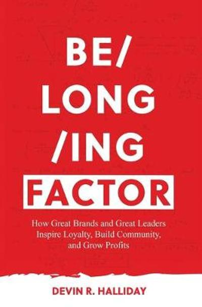 Belonging Factor - Devin R Halliday
