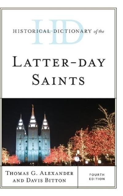 Historical Dictionary of the Latter-day Saints - Thomas G. Alexander