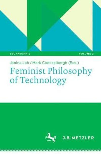 Feminist Philosophy of Technology - Janina Loh