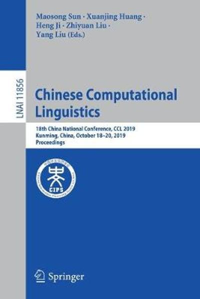 Chinese Computational Linguistics - Maosong Sun