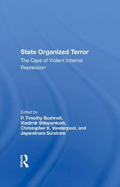 State Organized Terror - P. Timothy Bushnell