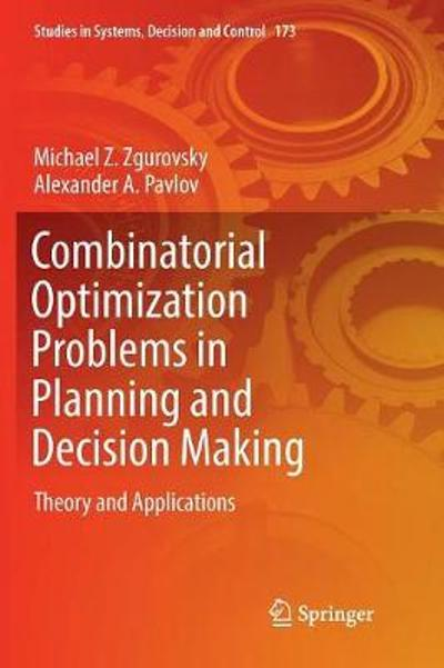 Combinatorial Optimization Problems in Planning and Decision Making - Michael Z. Zgurovsky
