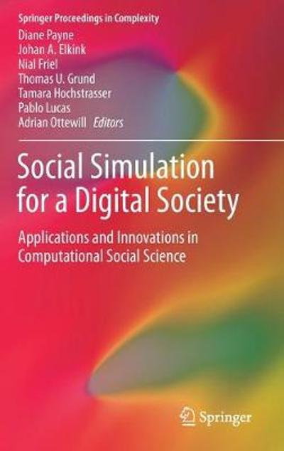 Social Simulation for a Digital Society - Diane Payne