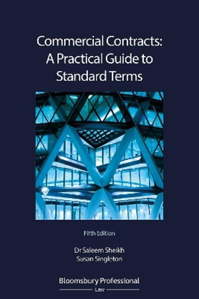 Commercial Contracts: A Practical Guide to Standard Terms - Dr Saleem Sheikh