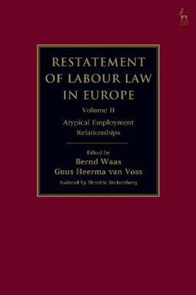 Restatement of Labour Law in Europe - Bernd Waas
