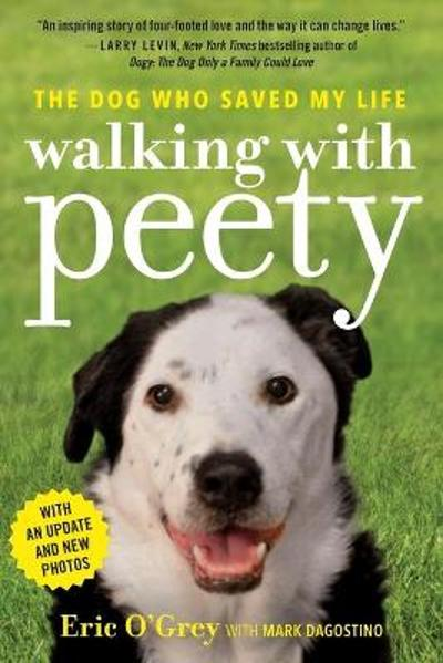 Walking with Peety - Eric O'Grey