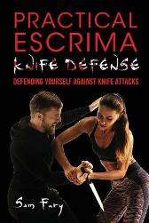 Practical Escrima Knife Defense - Sam Fury Giacomo Pilato