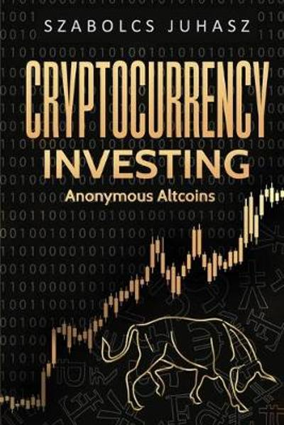 Cryptocurrency Investing - Szabolcs Juhasz