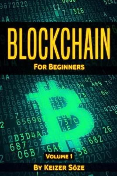 Blockchain for beginners - Keizer Soze