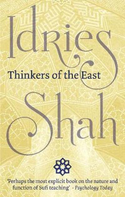 Thinkers of the East (Pocket Edition) - Idries Shah
