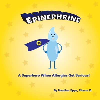 Epinephrine - Heather Epps