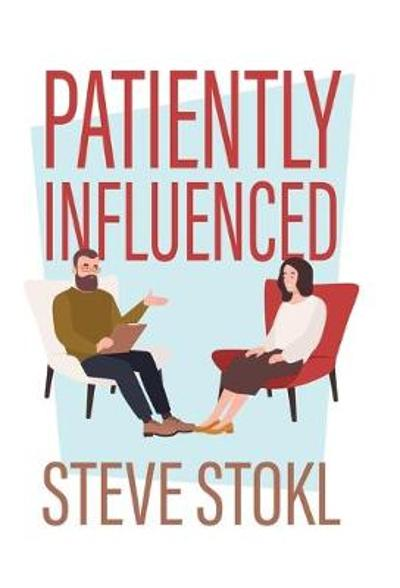 Patiently Influenced - Steve Stokl