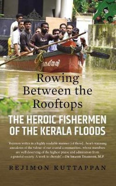 Rowing Between the Rooftops - Rejimon Kuttappan