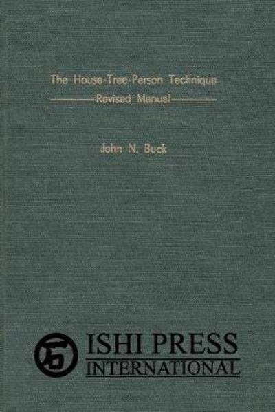 The House-Tree-Person Technique Revised Manual - John N Buck