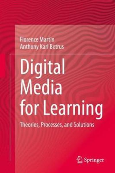 Digital Media for Learning - Florence Martin