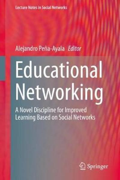 Educational Networking - Alejandro Pena-Ayala