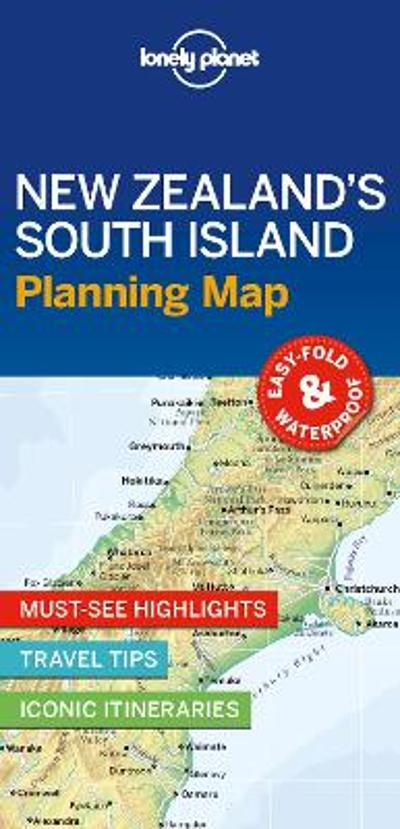 Lonely Planet New Zealand's South Island Planning Map - Lonely Planet