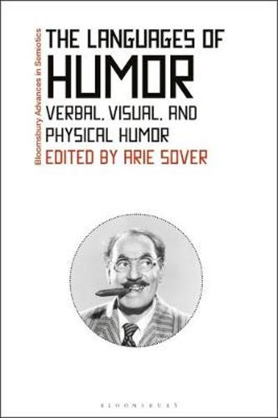 The Languages of Humor - Professor Arie Sover
