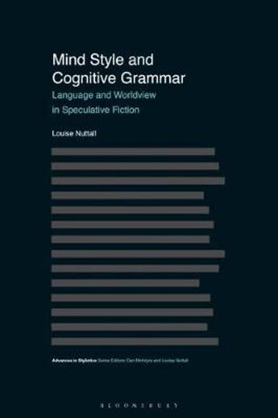Mind Style and Cognitive Grammar - Louise Nuttall