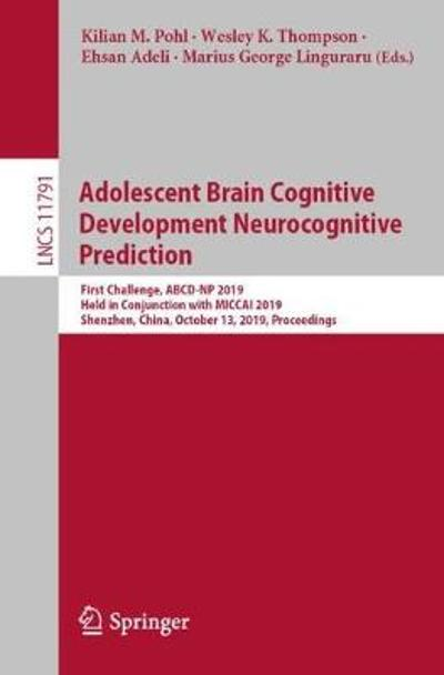 Adolescent Brain Cognitive Development Neurocognitive Prediction - Kilian M. Pohl