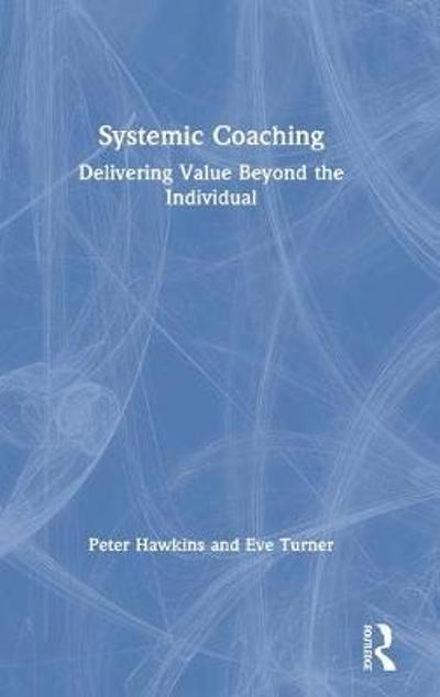 Systemic Coaching - Peter Hawkins