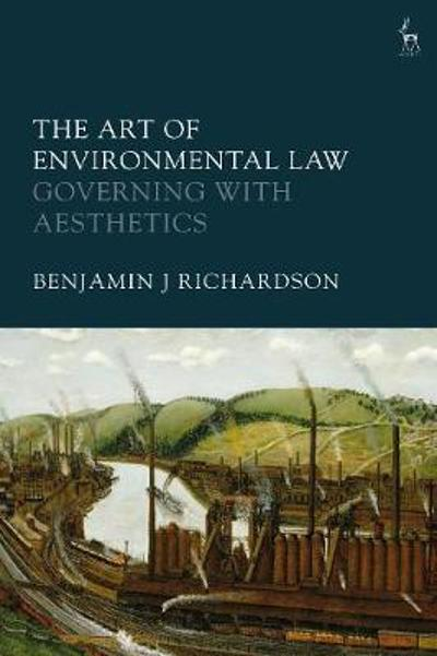 The Art of Environmental Law - Benjamin J Richardson