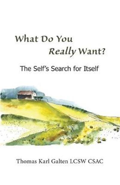 What Do You REALLY Want? - Thomas Galten