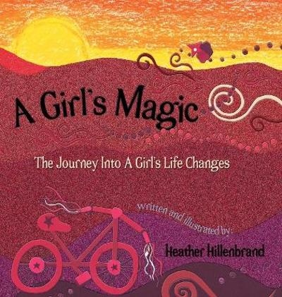 A Girl's Magic - Heather Hillenbrand