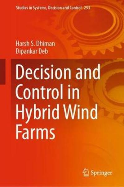 Decision and Control in Hybrid Wind Farms - Harsh S. Dhiman