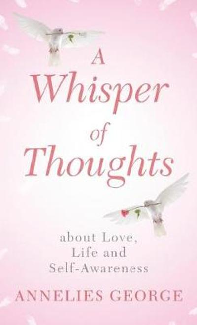 A Whisper of Thoughts - Annelies George