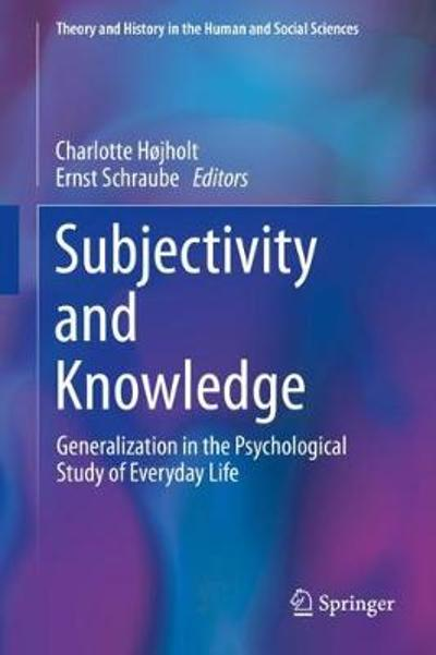 Subjectivity and Knowledge - Charlotte Hojholt