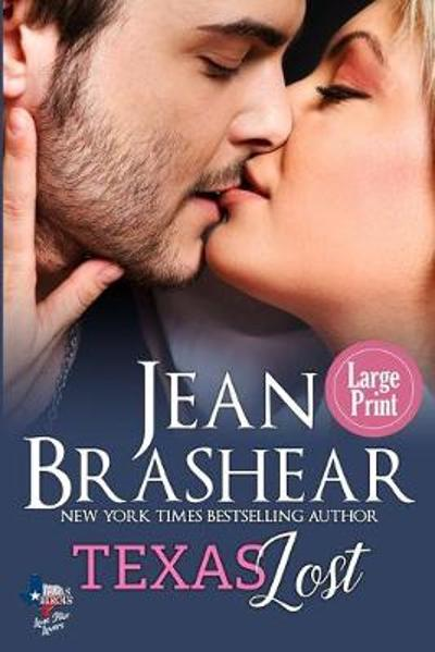 Texas Lost (Large Print Edition) - Jean Brashear