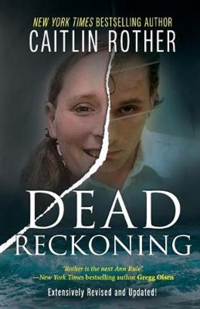 Dead Reckoning - Caitlin Rother