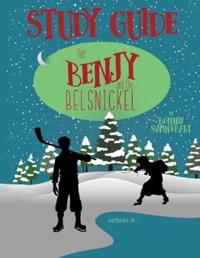 Benjy and the Belsnickel Study Guide - Bonnie Swinehart